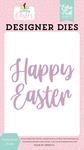 Happy Easter Die Set - Welcome Easter - Echo Park