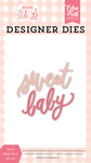 Sweet Baby Word Die Set - Welcome Baby Girl - Echo Park