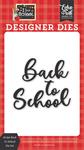 Script Back To School Die Set - I Love School - Echo Park
