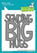 Giant Sending Big Hugs Dies - Lawn Fawn