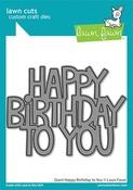 Giant Happy Birthday To You Lawn Cuts - Lawn Fawn