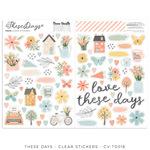 These Days Clear Stickers - Cocoa Vanilla Studio