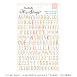 These Days Mini Puffy Alpha Stickers - Cocoa Vanilla Studio