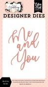 Me & You Die Set - Wedding - Echo Park - PRE ORDER