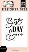 Best Day Ever Die Set - Wedding - Echo Park - PRE ORDER