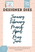 January to June Word Die Set - Day In The Life - Echo Park