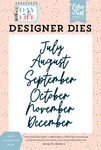 July to December Word Die Set - Day In The Life - Echo Park