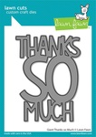 Giant Thanks So Much Die - Lawn Fawn
