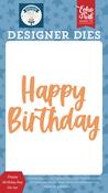 Happy Birthday Boy Die Set - Echo Park - PRE ORDER - PRE ORDER