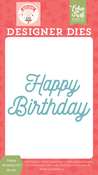 Happy Birthday Girl Die Set - Birthday Girl - Echo Park - PRE ORDER