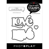 LOVE Word Dies - Say It With Stamps - Photoplay - PRE ORDER