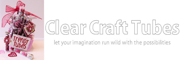 Clear Craft Tubes