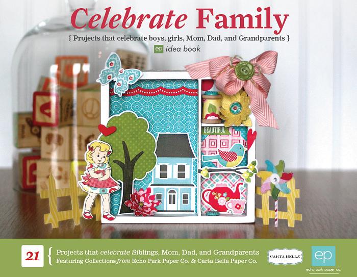 Echo Park Celebrate Family EBook