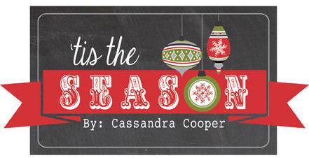 Tis The Season Echo Park Cassandra Cooper