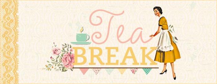 Tea Break Kaiser Craft