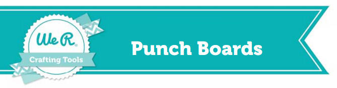 WeR Memory Keepers Punch Boards